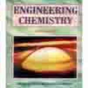 First Year, Book, Dhanpat Rai & Sons, Engineering Chemistry , Dhanpat Rai Publishing Company (P) Ltd., New Delhi, 2007 , 8187433175 , 9788187433170 , P.C. Jain and M. Jain ,